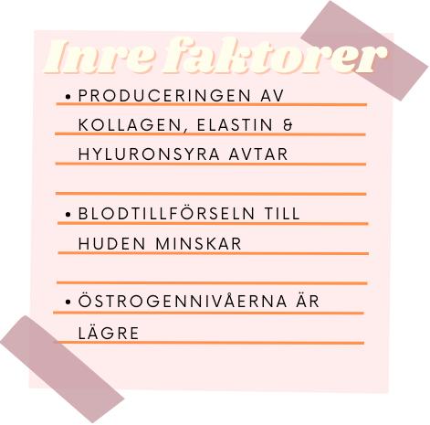 inre faktorer som kan påverka huden