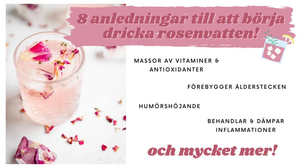 8 anledningar att dricka rosenvatten